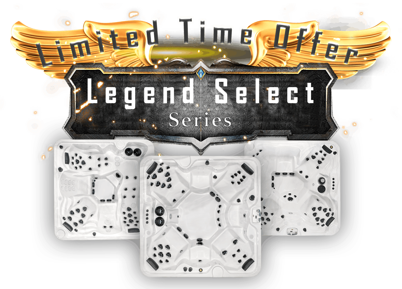 Legend Select Series – Limited Time Offer!